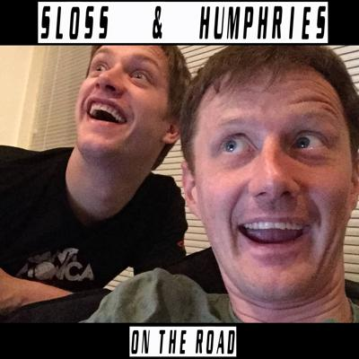 Sloss and Humphries On The Road