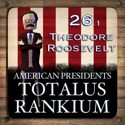 Cover art for 26.1 Theodore Roosevelt