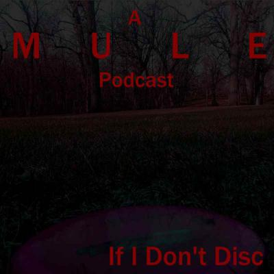 Cover art for Episode 75 - I I Don't Disc - If I Don't Six