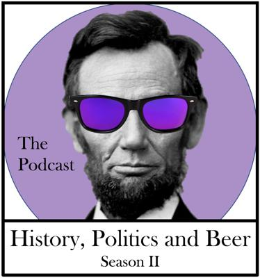 History, Politics and Beer