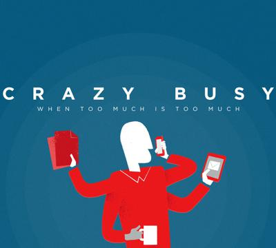 Cover art for Crazy Busy - Busyness