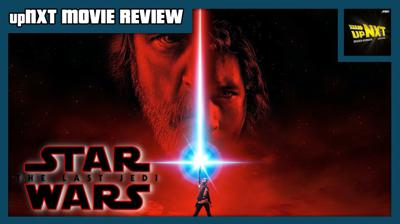 Cover art for upNXT MOVIE REVIEW: Star Wars: Episode VIII - The Last Jedi