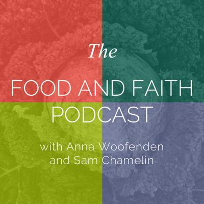 Cover art for Food and Faith Gathering Talk: Rev. Karen Mann