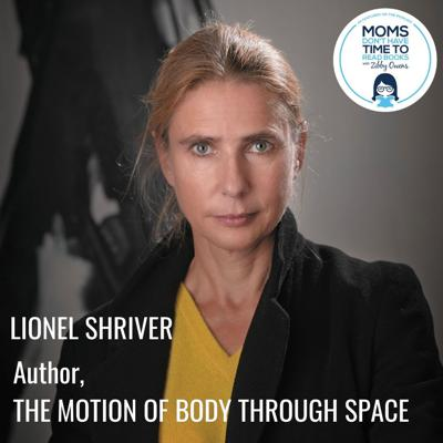 Cover art for Lionel Shriver, THE MOTION OF THE BODY THROUGH SPACE