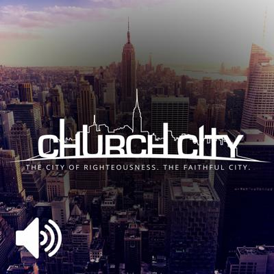 Church City Podcast