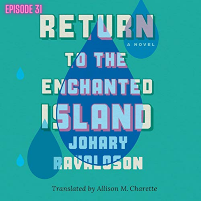 Cover art for Episode 31 - Return to the Enchanted Island