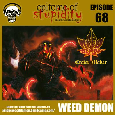 Cover art for Episode 68 - Podcast Crater w/ Featured Artist: Weed Demon