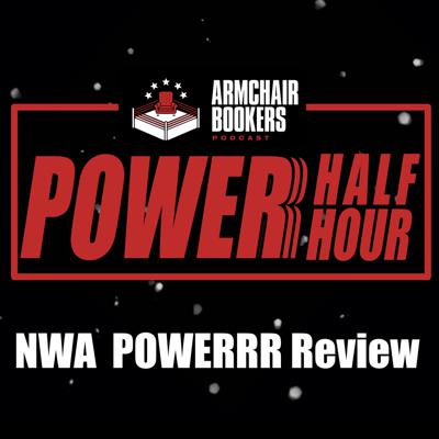 Cover art for THE POWERR HALF HOUR - NWA Super Power and Carneyland Review and Recap 05/19/2020