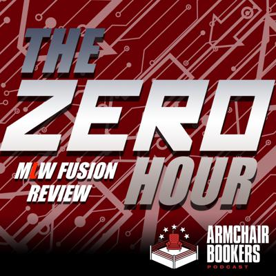 Cover art for The Zero Hour - MLW Fusion Weekly Review EP 2