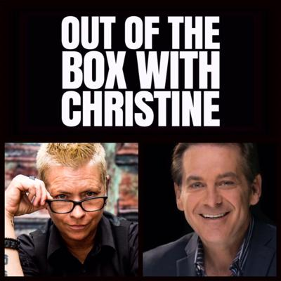 Out of the Box With Christine: The Podcast For Conscious Entrepreneurs