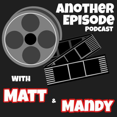 Another Episode Podcast
