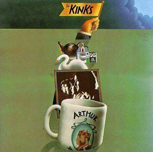 Cover art for 044: The Kinks - Arthur (Or the Decline and Fall of the British Empire) (1969)