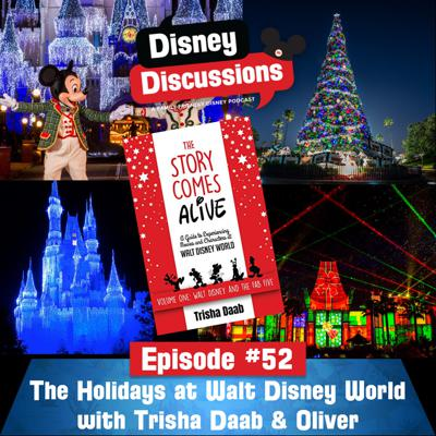 Cover art for The Holidays at Walt Disney World with Trisha Daab and Oliver - Episode 52