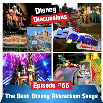 Cover art for The Best Walt Disney World and Disneyland Attraction Songs - Episode 55