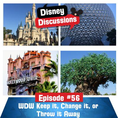Cover art for Walt Disney World Rides: Keep it, Change it or Throw it Away Part 1 - Episode 56