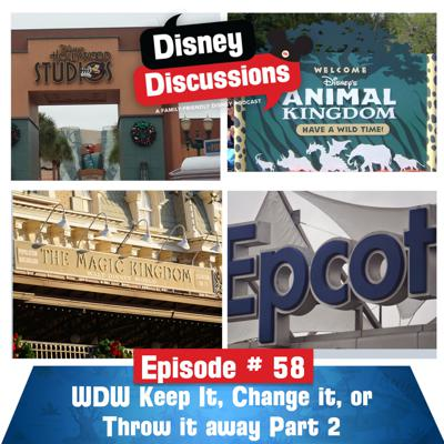 Cover art for Walt Disney World Rides: Keep it, Change it or Throw it Away Part 2 - Episode 58