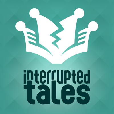 Interrupted Tales