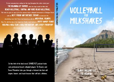 Tri Bourne and Travis Mewhirter publish new book, Volleyball for Milkshakes!