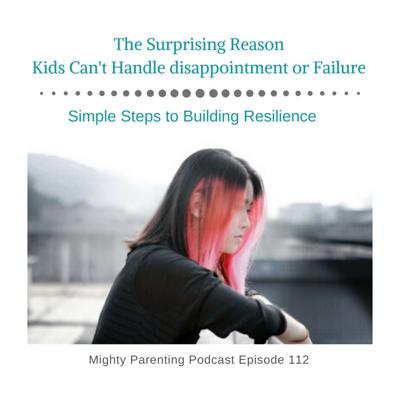 Cover art for The Surprising Reason Kids Can't Handle Disappointment or Failure | Dr. G | Episode 112