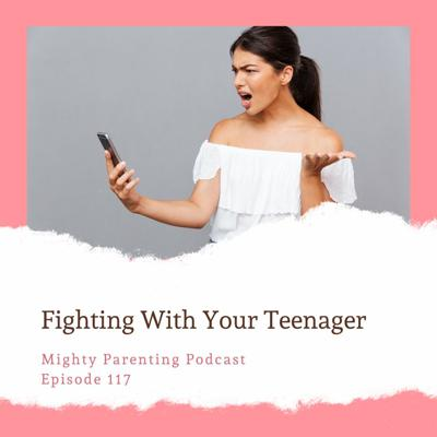 Cover art for Arguing With Your Teenager | Laurie Warren | Episode 117