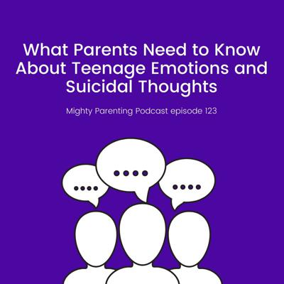 What Parents Need To Know About Teenage Emotions And Suicidal Thoughts | Dr. Lia Gaggino | Episode 123