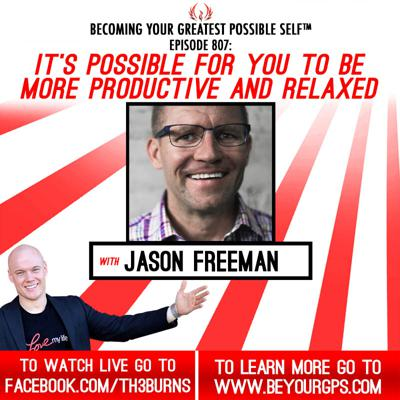 Cover art for It's Possible For You To Be More Productive AND Relaxed With Jason Freeman