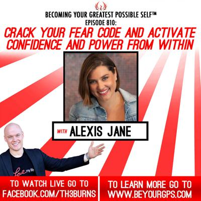 Cover art for Crack Your FEAR CODE & Activate Confidence & Power From Within  With Alexis Jane