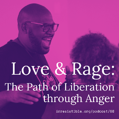 Cover art for Love & Rage: The Path of Liberation Through Anger with Lama Rod Owens