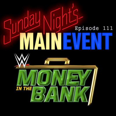 Cover art for SNME 111: Money in the Bank 2020