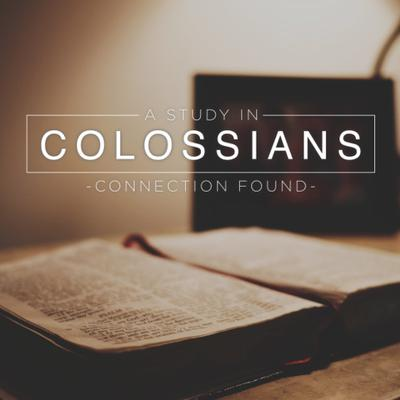 Cover art for Colossians: Connection Found Week TWO