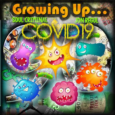 Cover art for EP14...CORONAVIRUS/COVID19...FACTS, OPINIONS AND CONSPIRACIES