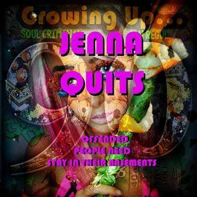 EP 19...JENNA MARBLES QUITS...OFFENDED PEOPLE NEED TO GO...MY RANT