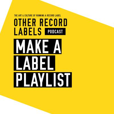 Cover art for Make a Label Playlist