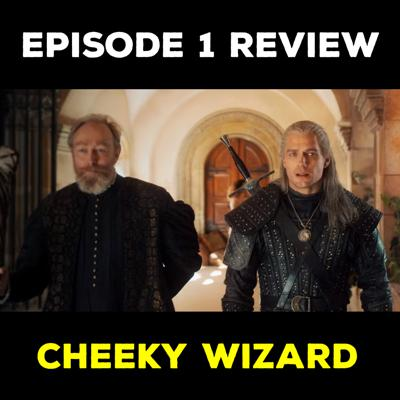 Cover art for EP 1 REVIEW - CHEEKY WIZARD