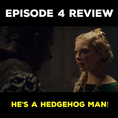 Cover art for EP 4 REVIEW - HE'S A HEDGEHOG MAN!