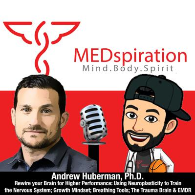 Cover art for Andrew Huberman, Ph.D. - Rewire your Brain for Higher Performance: Using Neuroplasticity to Train the Nervous System; Growth Mindset; Breathing Tools & Internal States; The Trauma Brain & EMDR
