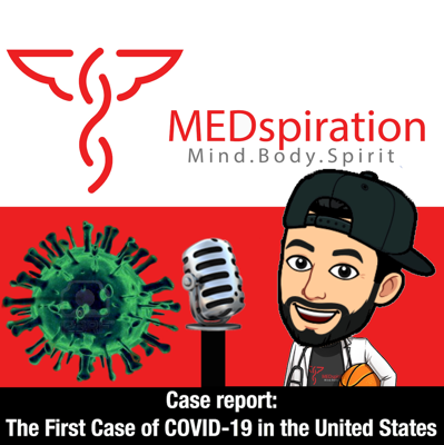 Cover art for Case Report: The First Case of Coronavirus-2019 (COVID-19) in the United States