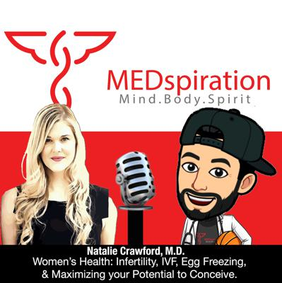 Cover art for Natalie Crawford, M.D. - Fertility Physician Discussing IVF, Egg Freezing, & Maximizing your Potential to Conceive