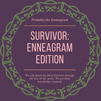 Cover art for Survivor: Enneagram Edition