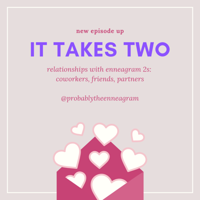 Cover art for It Takes Two: Coworkers, Friends, & Partners of Enneagram 2s