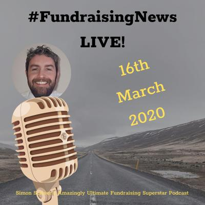 Cover art for #102 Fundraising News - 16th March 2020