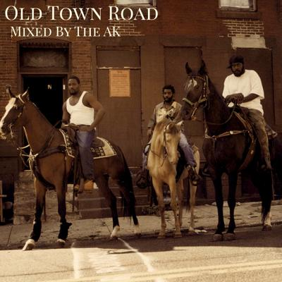 Cover art for Old Town Road [Mixed by The AK]