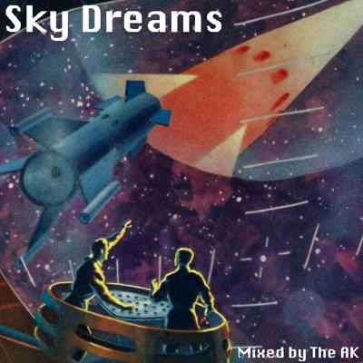 Cover art for Sky Dreams [Mixed by The AK]