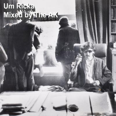 Cover art for Um Ricka [Mixed by The AK]