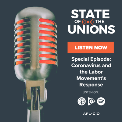Cover art for Special Episode: Coronavirus and the Labor Movement's Response