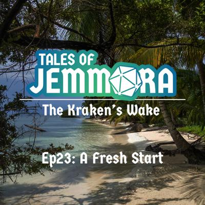 Cover art for The Kraken's Wake, Ep23 - A Fresh Start