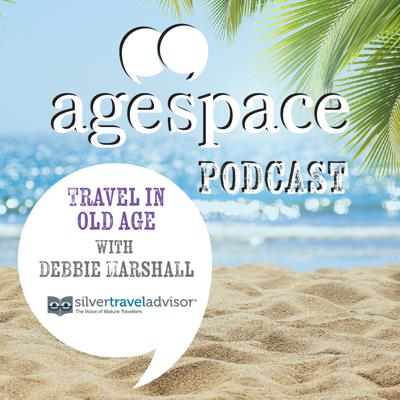 Cover art for Travel in Old Age with Debbie Marshall