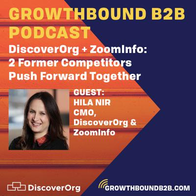 Cover art for DiscoverOrg + ZoomInfo: 2 Former Competitors Push Forward Together