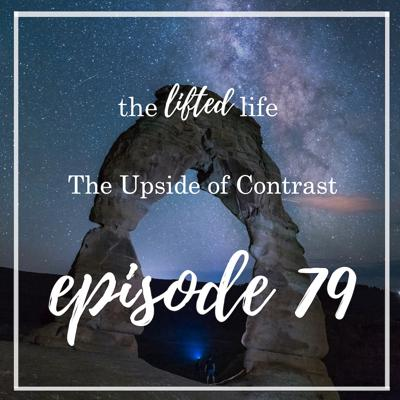 Cover art for Ep #79: The Upside of Contrast