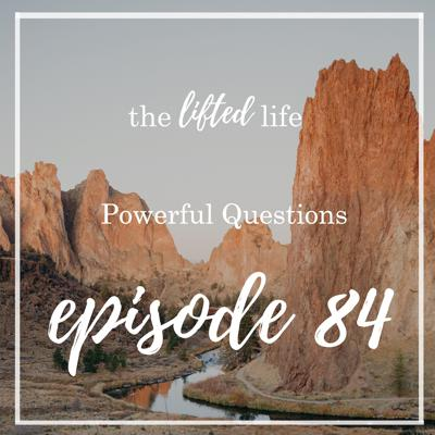 Cover art for Ep #84: Powerful Questions